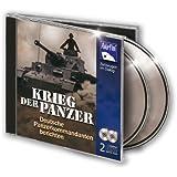 Krieg der Panzer - Deutsche Panzerkommandanten berichten