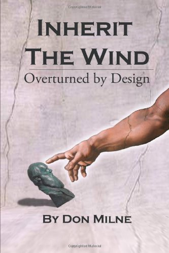 Inherit the Wind Overturned by Design