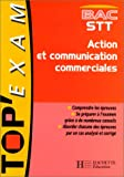 echange, troc Jacqueline Charansol-Degarne, Rachel Lhomet - Action et communication commerciales, bac STT