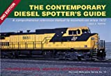 The Contemporary Diesel Spotters Guide 2nd Edition (Railroad Reference, No 14)