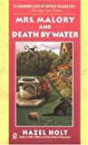 Mrs. Malory and Death By Water (Mrs. Malory Mystery)