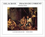 echange, troc Christian Jamet - Delacroix : Images de l'Orient