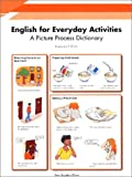 English for everyday activities :  a picture process dictionary /