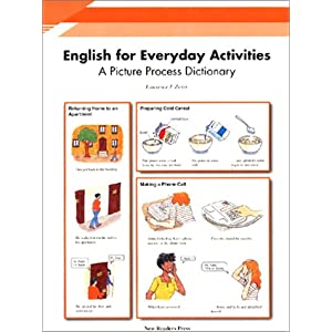 English for Everyday Activities A Picture Process Dictionary - Lawrence J. Zwier