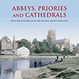 Abbeys, Priories and Cathedrals (Historic Britain)