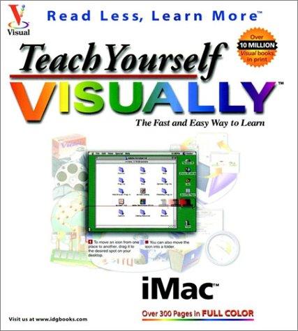 Teach Yourself Imac Tm Visually Tm (Teach Yourself Visually)