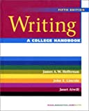 Writing: A College Handbook (Fifth Edition) (039397426X) by Atwill, Janet