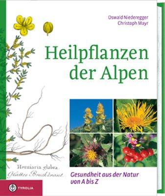 heilpflanzen-der-alpen-gesundheit-aus-der-natur-von-a-z