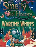 Wartime Whiffs (Smelly Old History)