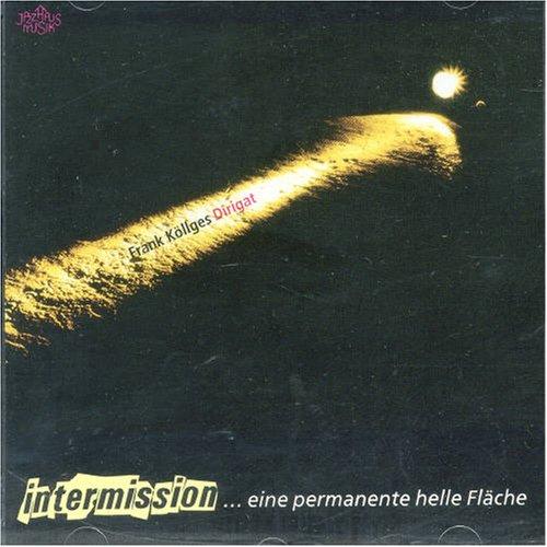 Intermission - Eine Permanente Helle Fla - Zortam Music