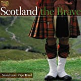 Stonehaven Pipe Band Scotland The Brave