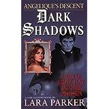 Dark Shadows : Ang�lique's Descent ~ Lara Parker