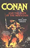 Conan and the Gods of the Mountain (0812514149) by Green, Roland