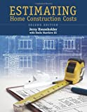 img - for Estimating Home Construction Costs, 2nd Ed. book / textbook / text book