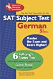 SAT Subject Test: German (REA) -- The Best Test Prep for the SAT