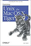 Learning Unix for Mac OS X Tiger (0596009151) by Taylor, Dave