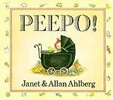 Janet Ahlberg Peepo!