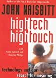High Tech/High Touch: Technology and Our Search for Meaning (1857882555) by Naisbitt, John