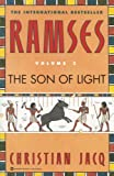 Ramses: The Son of Light - Volume I (0446673560) by Jacq, Christian
