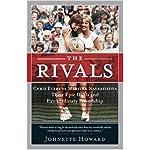 The Rivals: Chris Evert vs. Martina Navratilova Their Epic Duels and Extraordinary Friendship book cover