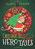 Christmas Bells and Hero Tails
