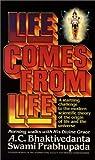 Life Comes from Life: Morning Walks with A. C. Bhaktivedanta Swami Prabhupada (0892131004) by A. C. Bhaktivedanta Swami Prabhupada