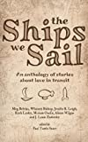 img - for The Ships We Sail book / textbook / text book