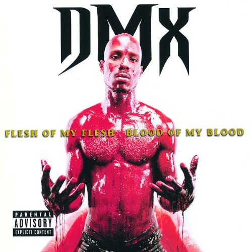 Original album cover of Flesh of My Flesh, Blood of My Blood by DMX