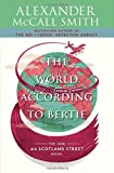 The World According to Bertie: A 44 Scotland Street Novel (4) (0307387062) by Alexander McCall Smith