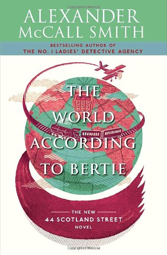 Image of The World According to Bertie (44 Scotland Street Series)