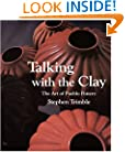 Talking With the Clay: The Art of Pueblo Pottery