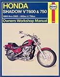 Mike Stubblefield Honda Shadow VT600 and 750 (88-00) (Haynes Owners Workshop Manuals)
