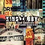 King Tubby and Soul Syndicate Freedom Sounds In Dub