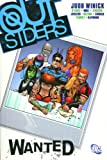 Outsiders VOL 03: Wanted (1401204600) by Winick, Judd