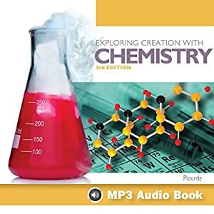 Exploring Creation With Chemistry 3rd Third Updated Edition Audiobook