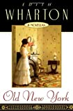Old New York [Paperback] [1995] Edith Wharton