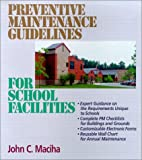Preventive Maintenance Guidelines for School Facilities K-12 - Loose-Leaf - 0876295790