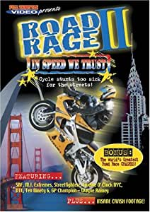 Road Rage II - In Speed We Trust