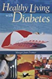 img - for Healthy Living with Diabetes book / textbook / text book