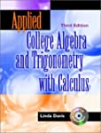 Applied College Algebra and Trigonome...