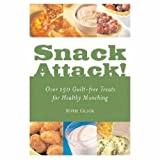 Snack Attack!: Over 150 Guilt-free Treats for Healthy Munching (1580402283) by American Diabetes Association