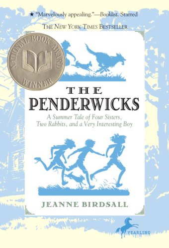 The Penderwicks: A Summer Tale of Four Sisters, Two Rabbits, and a Very Interesting Boy (Penderwicks (Quality)), Jeanne Birdsall
