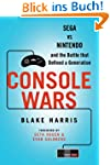 Console Wars: Sega Vs Nintendo - and...