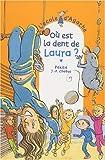 echange, troc Pakita, Jean-Philippe Chabot - L'école d'Agathe, Tome 17 : Où est la dent de Laura ?