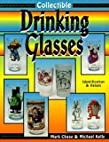Collectible Drinking Glasses: Identification and Values