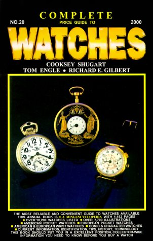Complete Price Guide to Watches: Jan., 2000 (Complete Price Guide for Watches, 20th ed.)