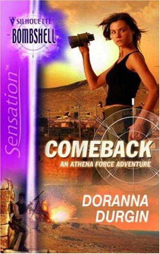 Comeback: An Athena Force Adventure (Silhouette Bombshell), Doranna Durgin