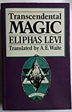 Transcendental Magic by Eliphas Levi and…