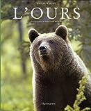 echange, troc Philippe Huet, Vincent Munier - L'ours