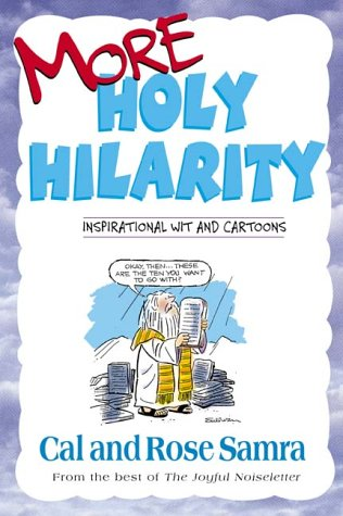 More Holy Hilarity (The Holy Humor Series), Cal Samra, Rose Samra